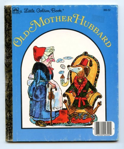 9780307021366: Old Mother Hubbard (Little Golden Books)