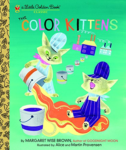 9780307021410: The Color Kittens (Little Golden Books)