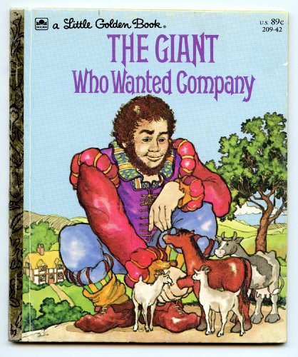 9780307021434: The Giant Who Wanted Company (A Little Golden Book)