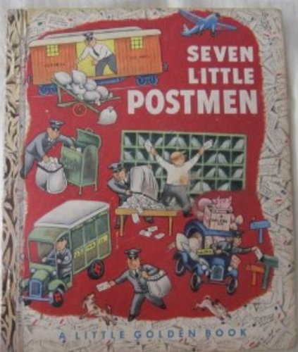 9780307021519: Seven Little Postmen ( A Golden Book) [Hardcover] by