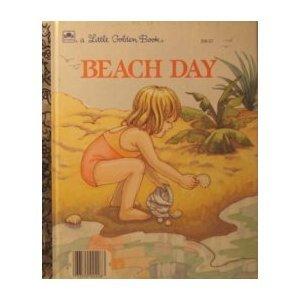 9780307021700: Beach Day(Dedicated to 12th Street Beach) (A Little Golden Book)