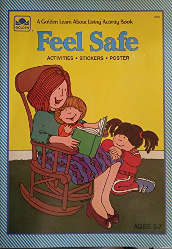 9780307022356: Feel Safe/Lrn About Living Act (Golden Learn About Living Activity Book)