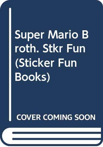 9780307023391: Super Mario Bros. Sticker Fun (Sticker Fun Books)