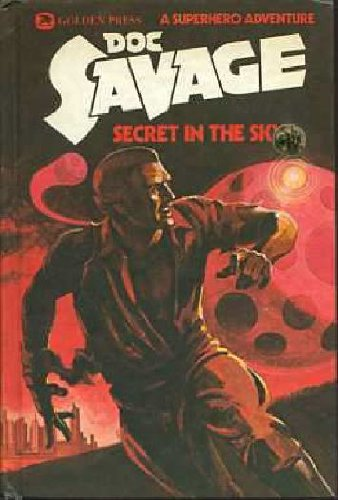 Doc Savage: Secret in the Sky a Superhero Adventure: Robeson, Kenneth