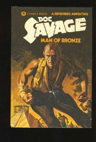 9780307023797: Doc Savage: Man of Bronze, Volume 1