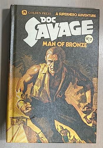 Doc Savage: Man of Bronze, Volume 1: Kenneth Robeson