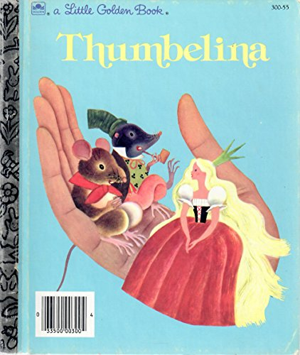 9780307030016: Thumbelina (Little Golden Book)