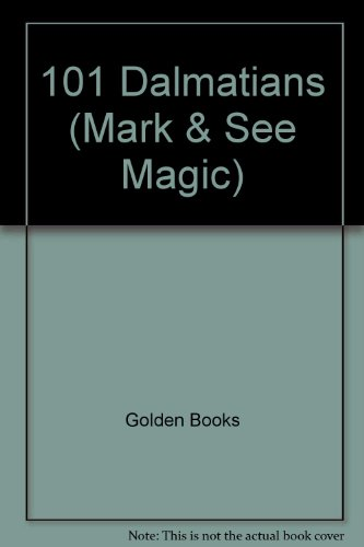 9780307030825: 101 Dalmatians (Mark & See Magic)