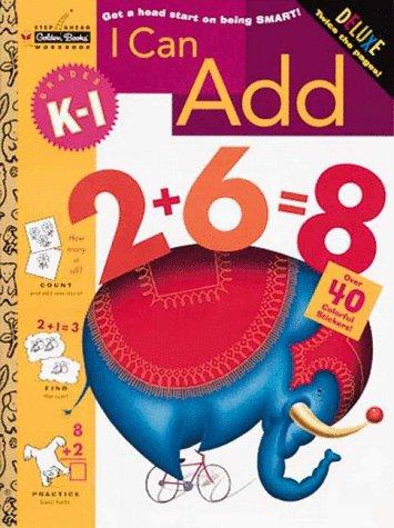 9780307036704: I Can Add (Grades K - 1) (Step Ahead Plus Workbook)