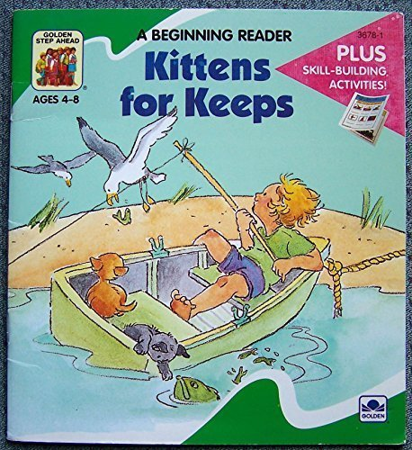 Kittens For Keeps: Golden Books