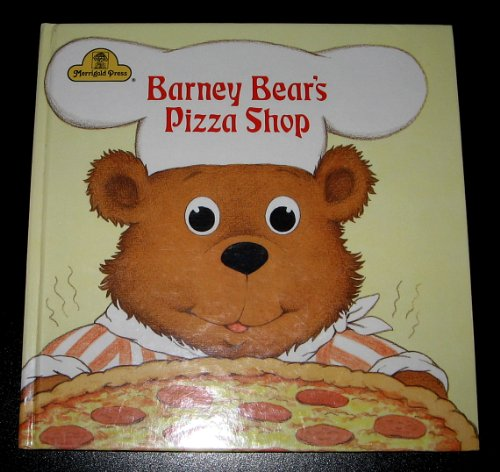 9780307039446: Barney Bear's pizza shop