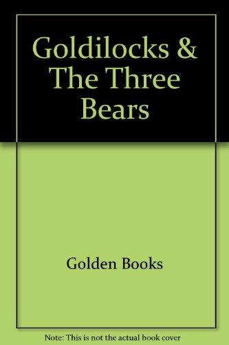 9780307039569: Goldilocks & The Three Bears