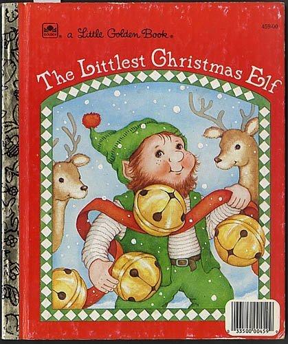 9780307045935: The Littlest Christmas Elf (Little Golden Book)