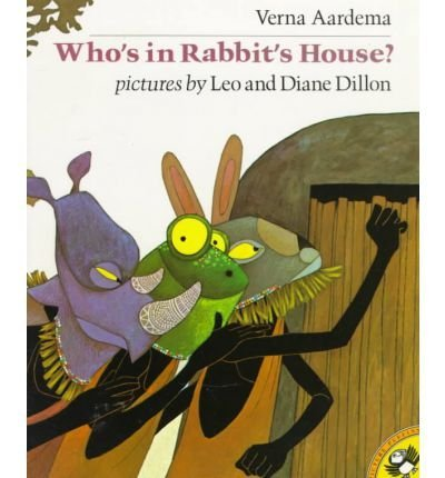 9780307058867: [WHO'S IN RABBIT'S HOUSE? BY (AUTHOR)AARDEMA, VERNA]WHO'S IN RABBIT'S HOUSE?[PAPERBACK]10-15-1992