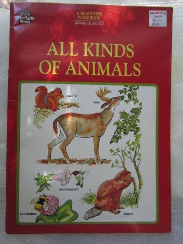 9780307059987: All kinds of animals: A golden readiness workbook-Kindergarten Grades 1-2 (Golden book)
