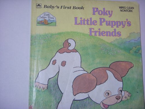 Poky Little Puppy's Friends (Little Golden Book Land) (030706039X) by Inc Staff Western Publishing Compan; Tom Brannon