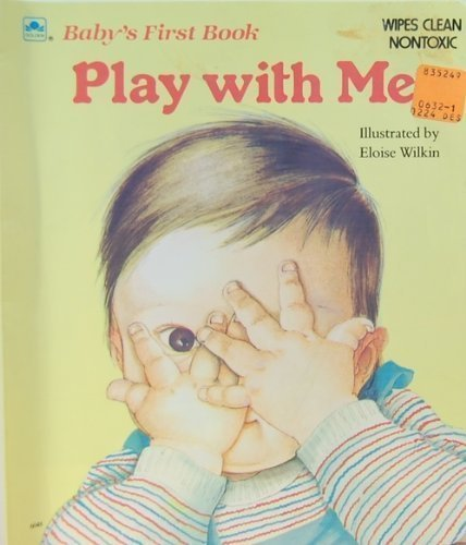 9780307060488: Play With Me (Deluxe Baby's First Book)