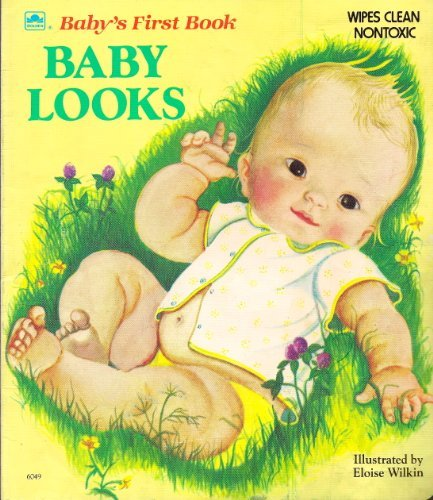 9780307060495: Baby Looks (Deluxe Baby's First Book)
