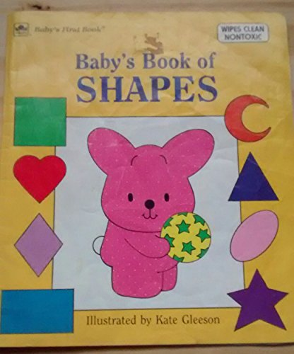 Baby's Book of Shapes (Deluxe Baby's First Book Series): Silverman, Maida
