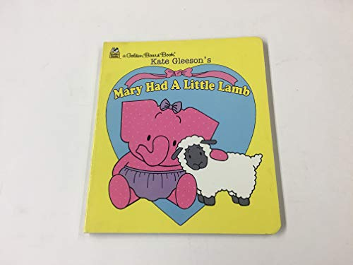 9780307060716: Mary Had a Little Lamb (Golden Books)