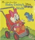 9780307060952: Baby Daisy's Walk (Disney Babies Board Book)