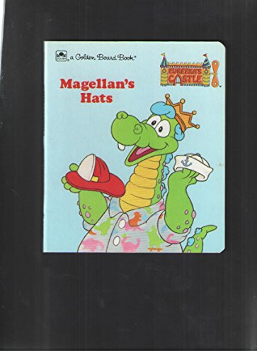 9780307061126: Magellan's Hats (Eureeka's Castle) (A Golden Board Book #6112)