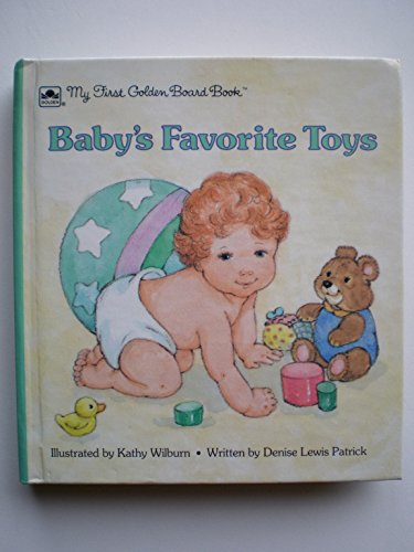 9780307061379: Baby's Favorite Toys (My First Golden Board Book)