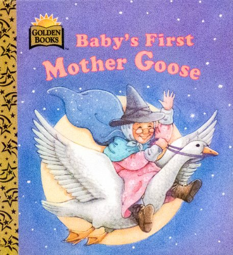 9780307061430: Baby's First Mother Goose (My First Golden Board Book)