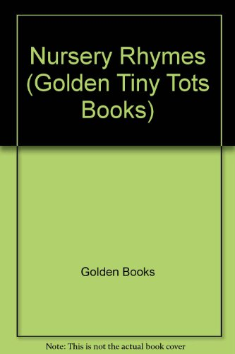 Nursery Rhumes Tiny Tots Board (Disney First Colour Library): Golden Books