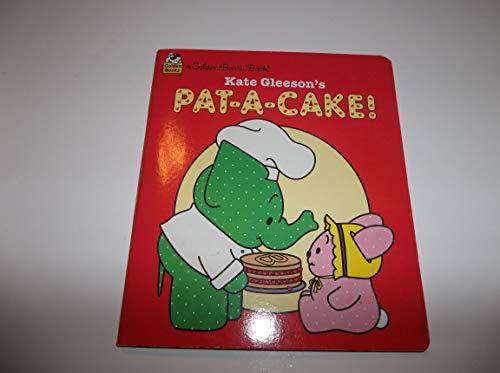 9780307061652: Kate Gleeson's Pat-a-cake! (Golden Books)