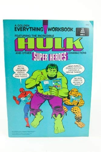 9780307064554: A Golden Everything Workbook Featuring the Incredible Hulk and Other Super Heroes Characters (A Golden Everything Workbook, fun with words book 2)