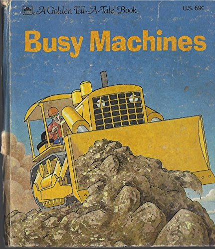 Busy machines (A Golden tell-a-tale book): Harrison, David Lee