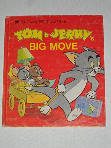 9780307070104: Tom & Jerry's Big Move (A Golden Tell-a-Tale Book)