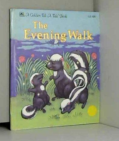 9780307070111: The Evening Walk (A Golden Tell a Tale Book)