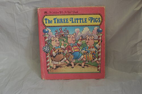 9780307070197: The Three Little Pigs (Golden Tell-a-Tale Book)
