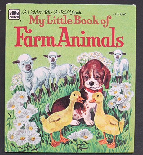 My Little Book of Farm Animals (A: Daphne Hotstrom~Carl Hauge~Mary