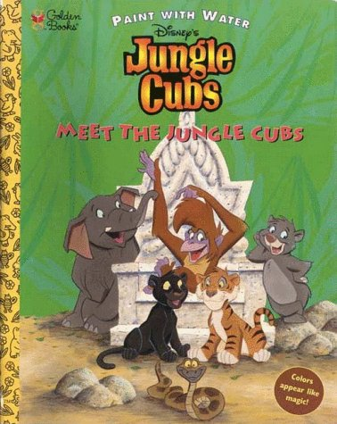 9780307082473: Meet the Jungle Cubs: Paint with Water