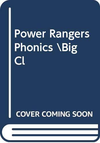 9780307086129: Power Rangers Phonics \Big Cl