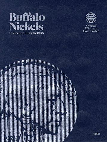 9780307090089: Coin Folders Nickels: Buffalo, 1913-1938 (Official Whitman Coin Folder)