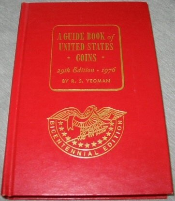 A Guide Book of United States Coins (30th Edition, 1977)