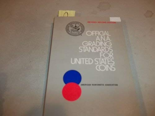 9780307090997: The official American Numismatic Association grading standards for United States coins