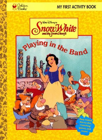 9780307093394: Walt Disney's Snow White and the Seven Dwarfs: Playing in the Band