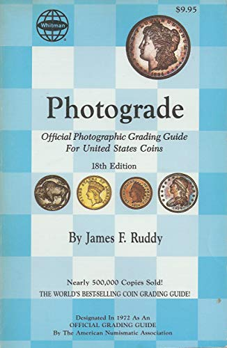 9780307093615: Photograde: A Photographic Grading Encyclopedia for United States Coins : A Guide to Evaluating the Features Which Determine the Price of Rare Coins