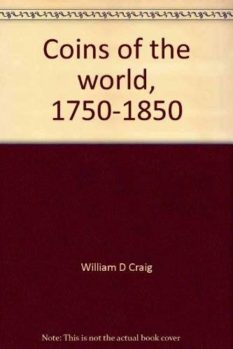 9780307093639: Coins of the world, 1750-1850