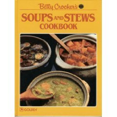 9780307094445: Betty Crocker's Soups and Stews Cookbook
