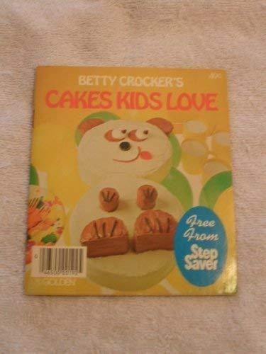 9780307095190: Betty Crocker's Cakes Kids Love