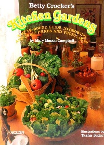 Betty Crocker's Kitchen Gardens: Crocker, Betty (Campbell, Mary Mason, Ed.)
