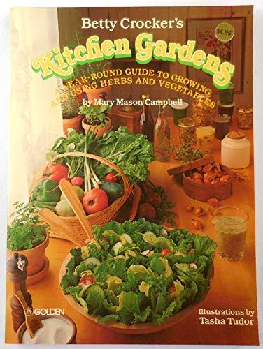 Betty Crocker's Kitchen Gardens: Crocker, Betty (Campbell,