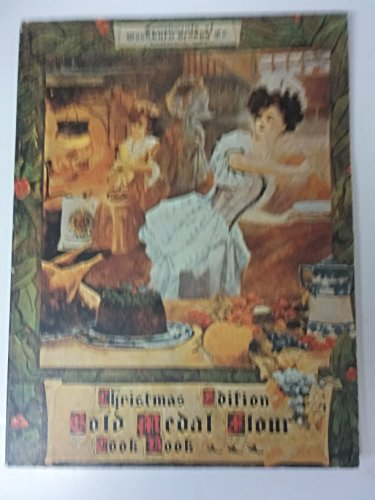 1904 Christmas Edition Gold Medal Flour Cook: Co., Washburn-Crosby