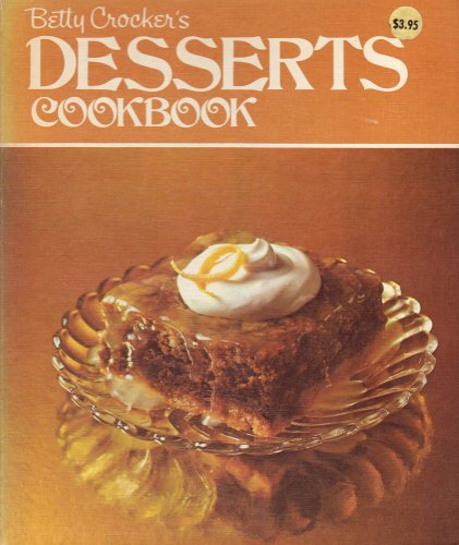 Betty Crocker's Desserts Cookbook: Betty Pseud Crocker